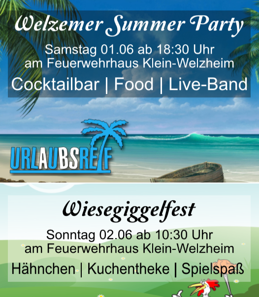 Save the Date: Welzemer Summer Party und Wiesegiggelfest 2019
